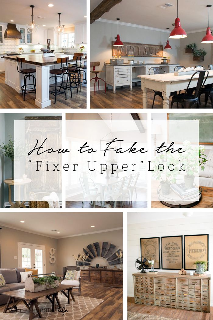 Best Decor Hacks How To Fake The Fixer Upper Look How Many Of